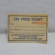 RAFFLE TICKETS FOR ''NEW DEAL STORES OF THE MAHANOY CITY BUSINESS MEN'' (1B)