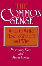 Common Sense : What to Write, How to Write It, and Why-ExLibrary