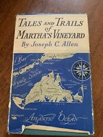 "1938 First Edition DJ ""Tales & Trails of Marthas Vineyard"" by Joseph C. Allen"