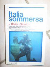 ITALIA SOMMERSA avventure ritrovamenti del Club Muscariello Gabriele Rossi da di