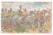 CPA La Vie Militaire - Halte Là ! DEFENSE DE LA PIECE, GRANDES MANOEUVRES 1918