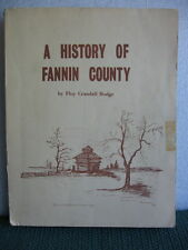 A History of Fannin County 1st Edition 1966