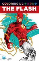 The Flash: An Adult Coloring Book  VeryGood
