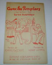 AVEC LES POMPIERS . Partition . CHARLYS & COUVE / HENRY HIMMEL . sheet music