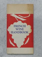 Vintage 1971 French Wine Handbook in English published by Food From France Inc