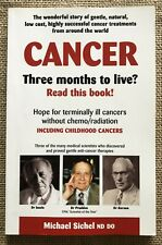 Cancer Three Months to Live? Michael Sichel Prudden Issels Gerson Natural Cures