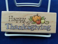 NEW INKADINKADO WOOD MOUNTED RUBBER STAMP HAPPY THANKSGIVING PUMPKIN 99730 377