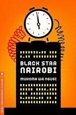Black Star Nairobi (Melville International Crime)