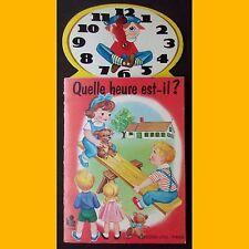Livre d'éveil QUELLE HEURE EST-IL ? Éditions Lito 1975