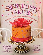 Serendipity Parties: Pleasantly Unexpected Ideas f
