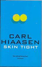 Skintight by Carl Hiaasen (1999-05-07), Carl Hiaasen, Good Book