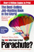 The 1998 What Color Is Your Parachute : A Practical Manual for Job-Hunters and C
