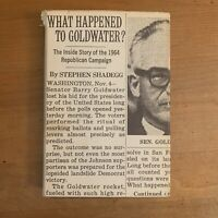 What Happened To Goldwater? by Stephen Shadegg 1965 HC DJ Vtg Political Book