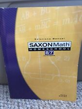 Saxon Math 8/7 Homeschool Solutions Manual by Saxon Publishers Staff and Stephen