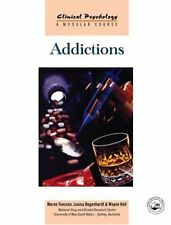 Addictions (Clinical Psychology: A Modular Course) by Hall, Wayne Paperback The