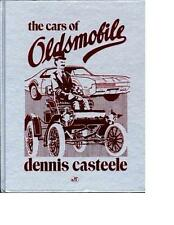 The Cars of Oldsmobile (Crestline Series) by Dennis Casteele Hardcover Book GM