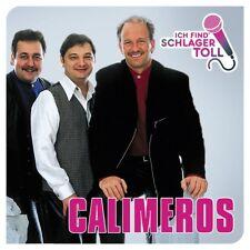 CALIMEROS - ICH FIND' SCHLAGER TOLL (DAS BESTE)   CD NEUF