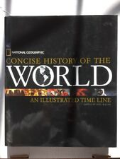 CONCISE HISTORY OF WORLD: AN ILLUSTRATED TIME LINE.  National Geographic Book