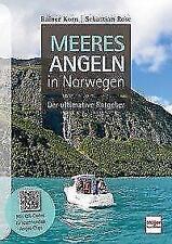 Meeresangeln in Norwegen von Rainer Korn und Sebastian Rose (2017, Gebundene Ausgabe)