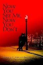 Now You See Me, Now You Don't by Catherine Jenks and Benjamin Allen (2005,...
