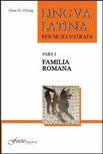 Lingua Latina per se Illustrata, Pars I: Familia Romana, Ørberg, Hans H., Good B