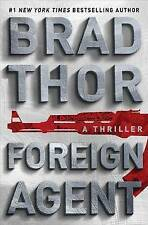 Foreign Agent by Brad Thor (Hardback, 2016)