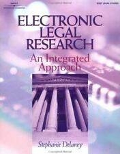 ELECTRONIC LEGAL RESEARCH: An Integrated Approach (The West Legal Studies