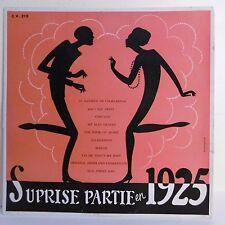 33T 25cm ORCHESTRE CLUB VARIETES Vinyle SURPRISE PARTIE EN 1925 CND 215 RARE
