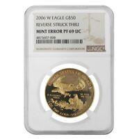 2006 W 1 oz $50 Proof Gold American Eagle NGC PF 69 UCAM Mint Error (Rev Struck