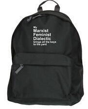 Mi dialéctica feminista marxista trae todos los chicos a la Mochila Bolsa De Kit De Patio