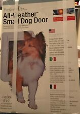 "Perfect Pet All Weather Small Dog Door Energy Saver 5""x9"" Flap Nib"