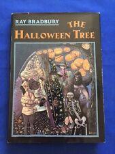 THE HALLOWEEN TREE: FIFTEENTH ANNIVERSARY EDITON - INSCRIBED  BY RAY BRADBURY