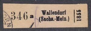 Germany Registration stamp / label 346a Wallendorf Sachs.- Mein 1855 year used