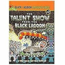 The Talent Show from the Black Lagoon (Black Lagoon Adventures (Pb)), Thaler, Mi