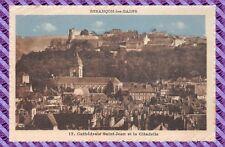 Carte Postale- Besancon - la cathedrale st Jean et la citadelle