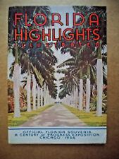 "1934 CENTURY OF PROGRESS OFFICIAL FLORIDA SOUV.""FLORIDA HIGHLIGHTS ILLUSTRATED"""