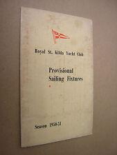 Royal St. Kilda Yacht Club. Sailing Fixtures Season 1950-51