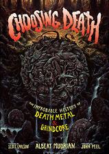 CHOOSING DEATH: Metal/Grindcore Book *Morbid Angel/Napalm Death/Carcass/Chuck*