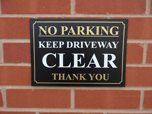 No Parking Keep Driveway Clear Thank you Sign - No Access - Do Not Block