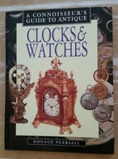 Antique Clocks and Watches a Connoisseur's guide