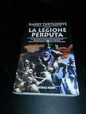 Harry Turtledove, La legione perduta, Editrice Nord (cop morbida)