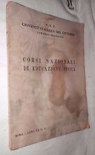 CORSI NAZIONALI DI EDUCAZIONE FISICA Gioventu Italiana del Littorio PNF 1942 di