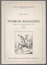 EMILIA FIANDRA - ITINERARI ROMANTICI. ROMANTICISMO TEDESCO IN ITALIA 1900-1981