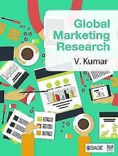 Global Marketing Research by V. Kumar (Paperback, 2015)