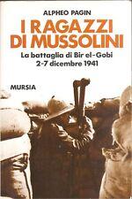 I RAGAZZI DI MUSSOLINI-Alpheo Pagin-MURSIA (1990)