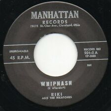 Riki & the Rikatones - Whiplash b/w TNT - Manhattan 45 RE Rockabilly Hear it
