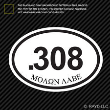 .308 Molon Labe Oval Sticker Decal Self Adhesive Vinyl euro gun 2a 308