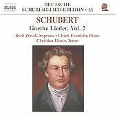 Franz Schubert: Goethe Lieder, Vol. 2 Ruth Ziesak/Ulrich Eisenlohr/Elsner