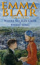 Where No Man Cries / Street Song, Blair, Emma, Excellent Book