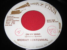 MIDWAY CENTENNIAL 45 - ON MY MIND - RARE COUNTRY NM